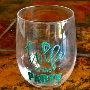 Wife of the Party Glass